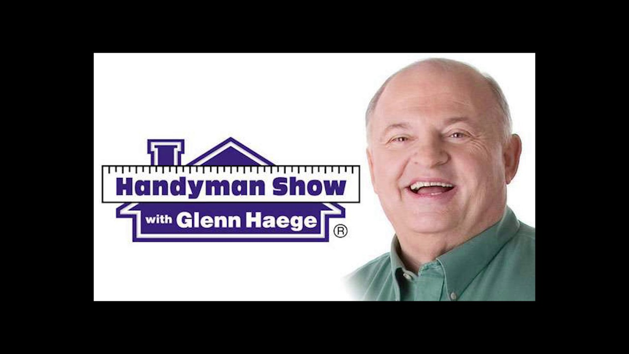 The Handyman Radio Show with Glenn Haege