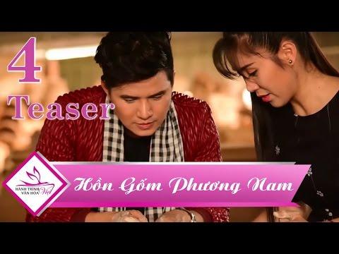 Teaser Hành Trình Văn Hóa Việt Tập 4