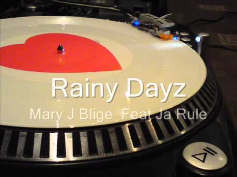 Rainy Dayz  Mary J Blige  Feat Ja Rule