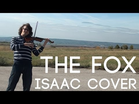 The Fox (Ylvis) - Isaac Cover - Official Music Video [HD] (видео)