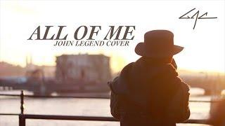 All of Me (John Legend Cover) by GAC (Gamaliel Audrey Cantika)