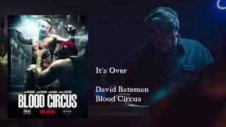 Nonton It S Over   Blood Circus  Original Motion Picture Score  Film Subtitle Indonesia Streaming Movie Download