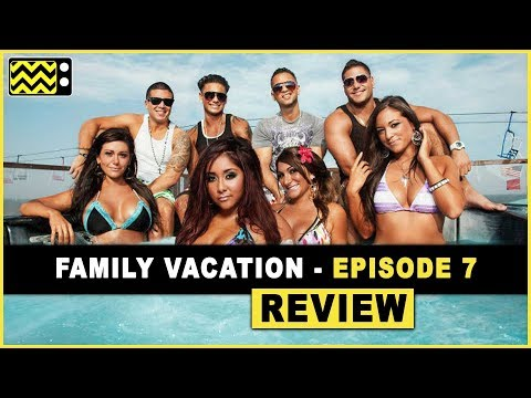 Jersey Shore Family Vacation Season 1 Episode 7 Review & Reaction | AfterBuzz TV