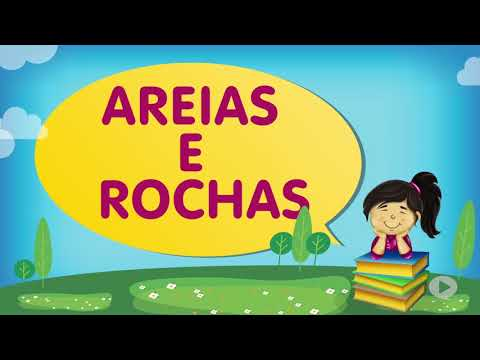 Areias e Rochas | Cantinho da Criança com a Tia Érika