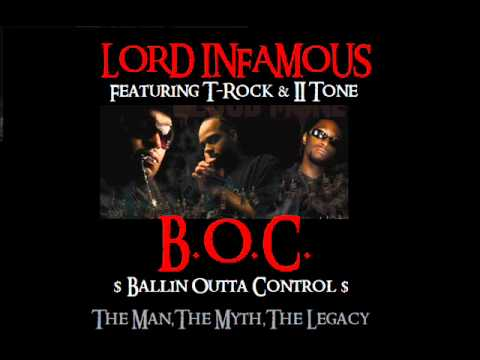 Lord Infamous Feat. T Rock & II Tone - B.O.C. (off The Album The Man, The Myth, The Legacy)