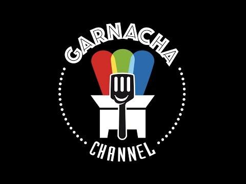 GARNACHA CHANNEL ¡pellizcadas de buen humor!