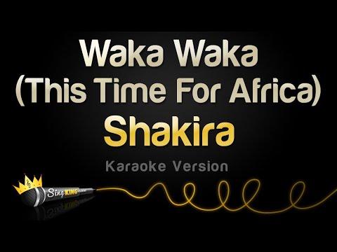 Shakira - Waka Waka (This Time For Africa) (Karaoke Version)