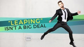 Day 18: 'Leaping' Isn't a Big Deal