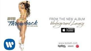 Thumbnail for B.o.B ft. Chris Brown — Throwback