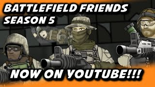 Hey guys, Battlefield Friends season 5 is finally on YouTube! Watch Here: https://www.youtube.com/watch?v=WNOUK9k-al0Follow us on:Facebook:https://www.facebook.com/neebsgaming?ref=hlhttps://www.facebook.com/hankandjedhttps://www.facebook.com/battlefieldfriends?ref=hlhttps://www.facebook.com/appsroTwitter: https://twitter.com/BFFsHankandJedhttps://twitter.com/neebsofficialhttps://twitter.com/HankandJedhttps://twitter.com/thick44officialhttps://twitter.com/jonnyethcohttps://twitter.com/AnthonyP13Twitch Channels:https://twitch.tv/neebsgaminghttps://twitch.tv/thick44https://twitch.tv/jonnyethcohttps://twitch.tv/cultureshocknetworkGoogle+https://plus.google.com/+NeebsGaminghttps://plus.google.com/+hankandjed/aboutGet Sweet Gear from Neebs Gaming and Hank and Jed!!!https://hankandjed.spreadshirt.com/web site: https://hankandjedmoviepictures.com
