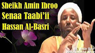 Hassan Al-Basri ~ Sheikh Amin Ibroo
