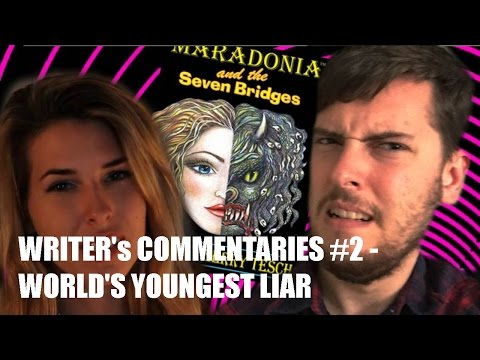 The Writer's Commentaries: #2 World's Youngest Liar