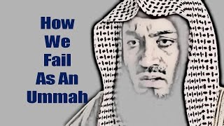 How We FAIL as an Ummah - Worth Crying - Mufti Menk