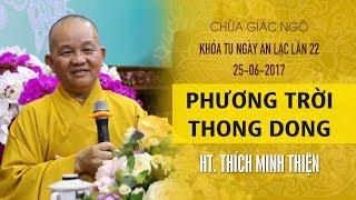 Phương Trời Thong Dong Kỳ 13 - HT. Thích Minh Thiện