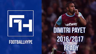 Nonton Dimitri Payet Ready For 2016 2017 Full Hd Film Subtitle Indonesia Streaming Movie Download