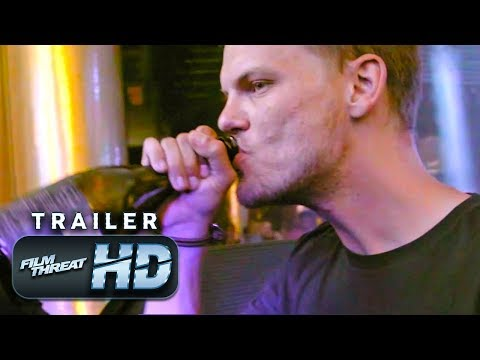 AVICII: TRUE STORIES | Official HD Trailer (2018) | DOCUMENTARY | Film Threat Trailers