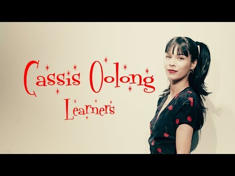 , title : 'LEARNERS / CASSIS OOLONG'