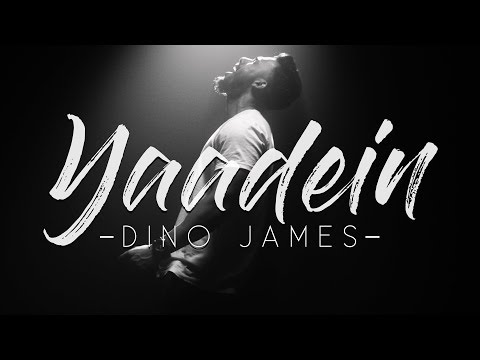 Yaadein- Dino James [Official Music Video]