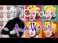 10 Amazing Facts about Andy Warhol