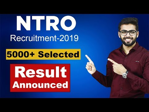 Ntro Recruitment 2019 Result Announced : 5000+ Selected | Syllabus | Latest Job Updates