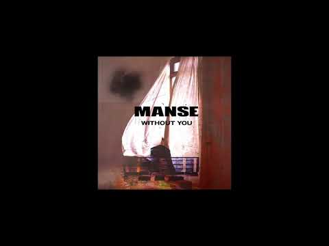 MANSE - Without You (Extended Mix)