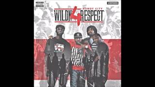 Rowdy City - WildN' 4 Respect (Full Album)