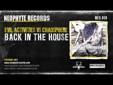 Evil Activities vs. Chaosphere - Back In The House