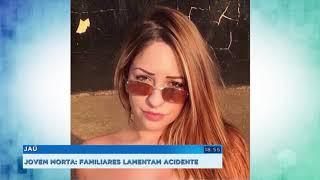 Familiares de jovens que sofreram acidente em Jaú pedem justiça