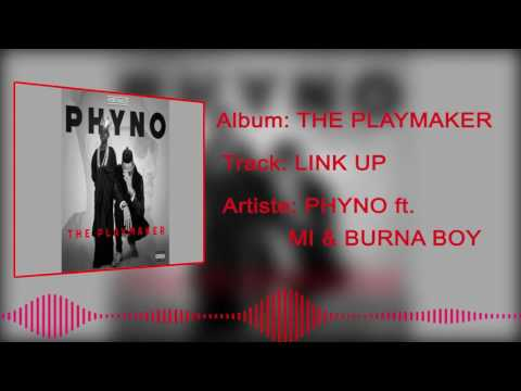 Phyno | Link Up [Official Audio] Ft MI & Burna Boy: Freeme TV