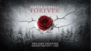 I don't own anything!!!Carter Burwell - Twilight OvertureBreaking Dawn Part 2 - Score