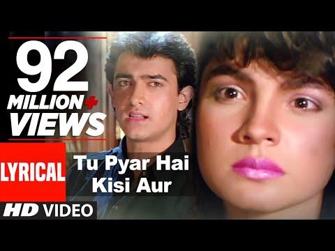 Download Tu Pyar Hai Kisi Aur Ka Full Song with Lyrics | Dil Hai Ki Manta Nahin | Aamir Khan, Pooja Bhatt HD Mp4 3GP Video and MP3