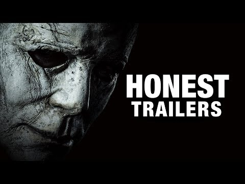 An Honest Trailer for Halloween  2018