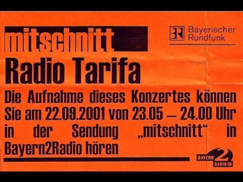 Radio Tarifa, Live in München, 2001