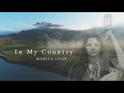 Mobius Loop - In My Country (Official Music Video)