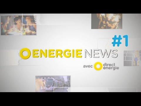 Energie News #1 : découvrir Direct Energie