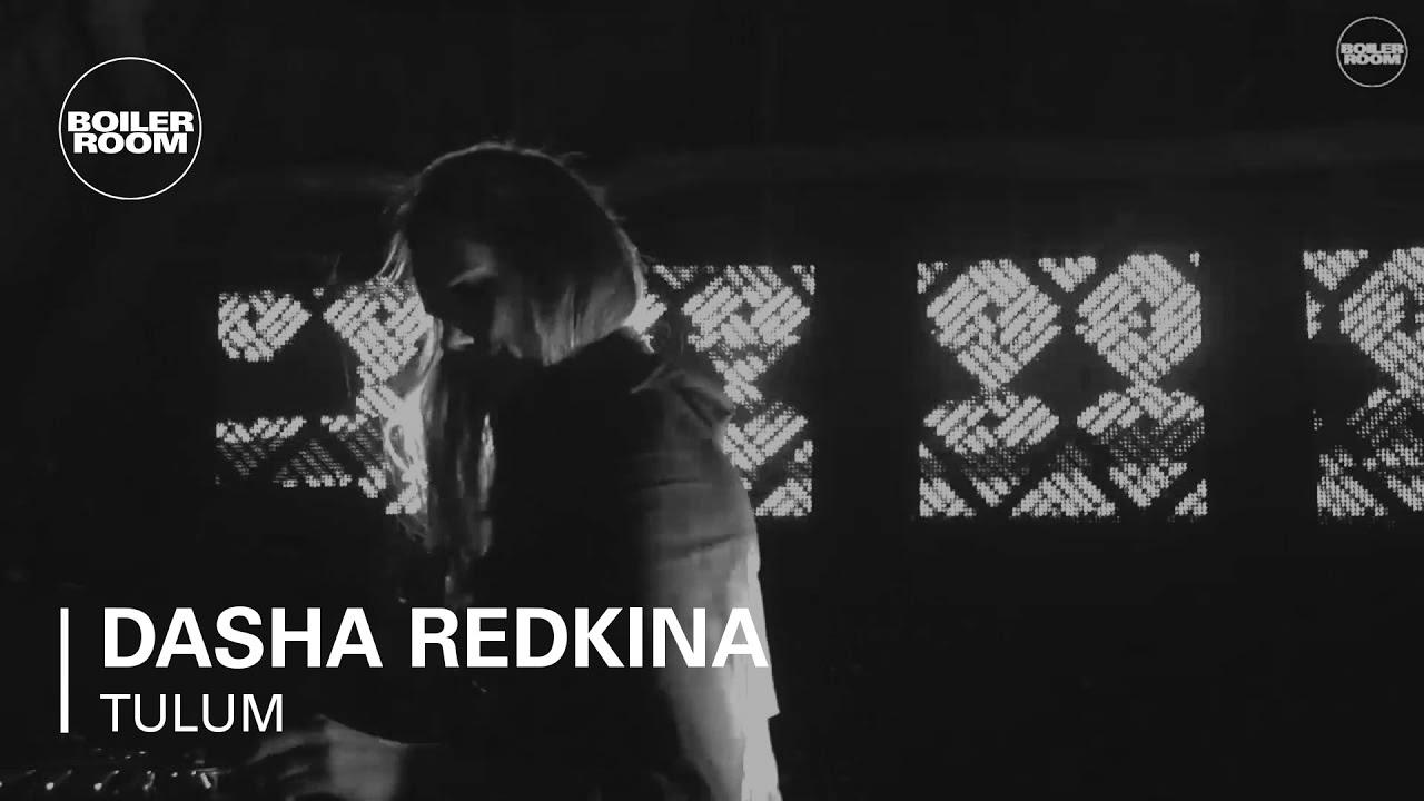Dasha Redkina - Live @ Boiler Room Tulum x Comunite 2016