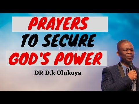 dr dk olukoya - Prayers To Secure God's Power