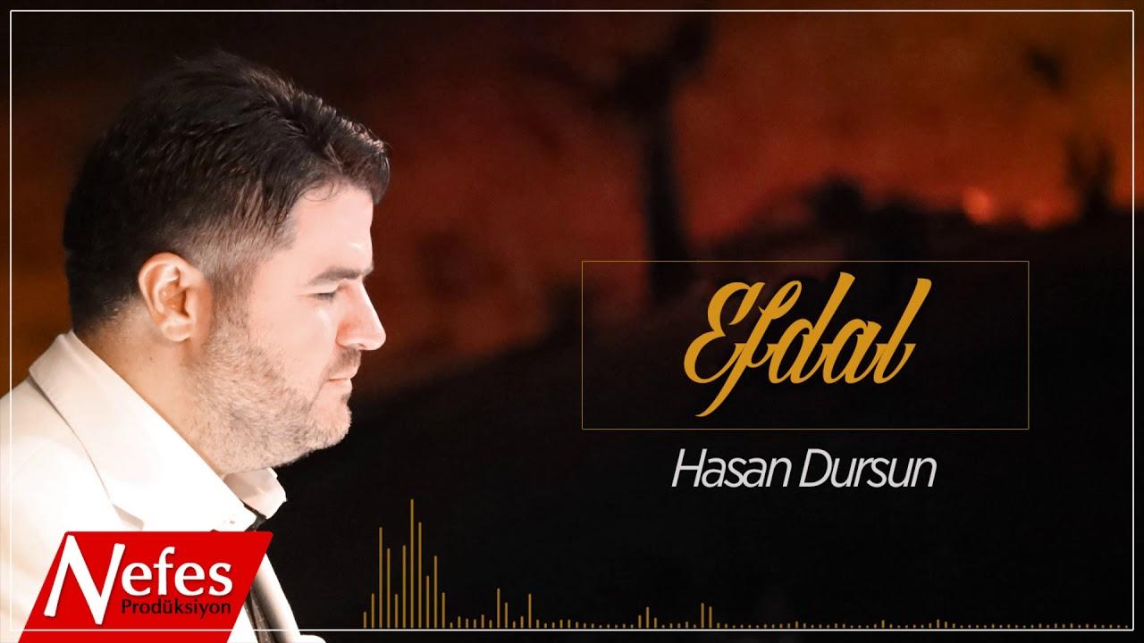 Hasan Dursun – Efdal Sözleri