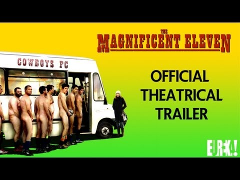 The Magnificent Eleven The Magnificent Eleven (Trailer)