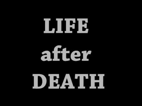 Is there life after death? Journey to the after life