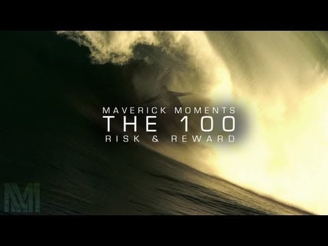 nic lamb - Watch original web series on EpicTV first at www.epictv.com Maverick Moments Presents The 100: Episode 1 -- An Introduction: The Risks And Rewards of Big Wav...