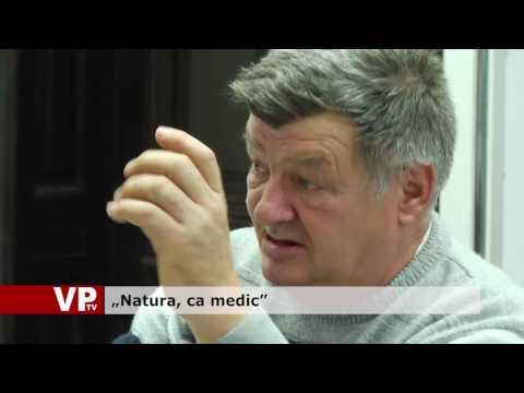 """Natura, ca medic"""