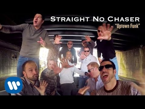 Straight No Chaser - Uptown Funk (music video)