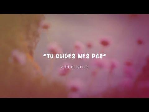 Passion « Tu guides mes pas »