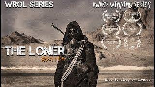 Nonton The Loner - WROL Post Apocalyptic AWARD WINNING Film Film Subtitle Indonesia Streaming Movie Download