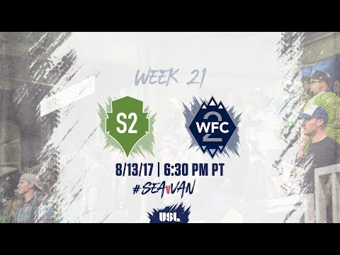 USL LIVE - Seattle Sounders FC 2 vs Vancouver Whitecaps FC 2 8/13/17