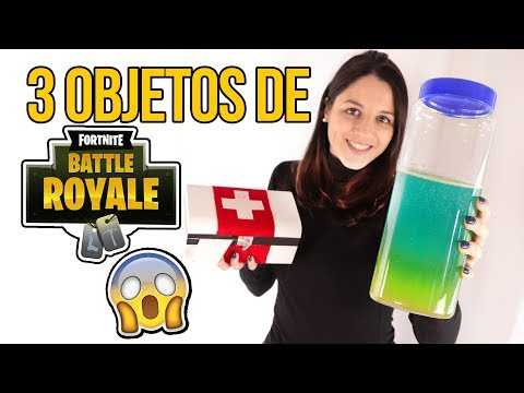 Cómo hacer 3 OBJETOS de FORTNITE en la VIDA REAL - FORTNITE BATTLE ROYAL
