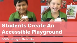 How Prospect PS Students Created an Accessible Playground for ALL Students with 3D Printing