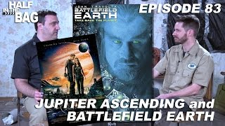 Video Half in the Bag: Jupiter Ascending and Battlefield Earth MP3, 3GP, MP4, WEBM, AVI, FLV Mei 2018