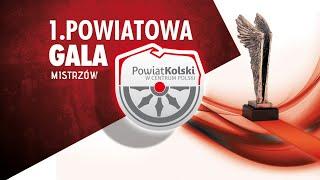 I Gala Mistrzów Powiatu Kolskiego - retransmisja